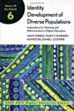 img - for By Vasti Torres Identity Development of Diverse Populations: Implications for Teaching and Administration in Higher (1st Edition) book / textbook / text book