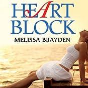 Heart Block | [Melissa Brayden]
