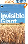 Invisible Giant: Cargill and its Tran...