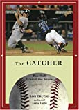 The Catcher (Baseball Behind the Seams)
