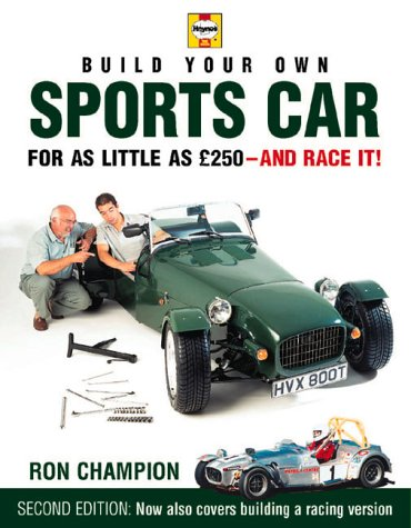 Build Your Own Sports Car for as Little as ?250 and Race It!, 2nd Ed.
