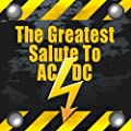 The Greatest Salute To AC/DC