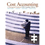 Cost Accounting: A Managerial Emphasis, Canadian Edition with MyAccountingLab, 5Eby Charles T. Horngren