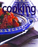 Cooking Moroccan (Thunder Bay Cooking) (1592234038) by Mallos, Tess