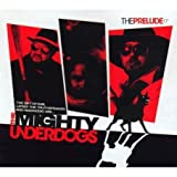 The Anthem - The Mighty Underdogs