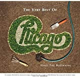 The Very Best of Chicago: Only the Beginning ~ Chicago