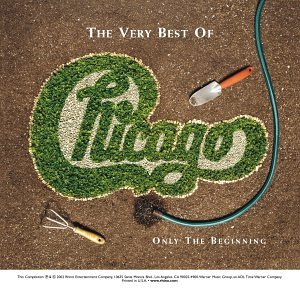 Chicago - The Very Best Of Chicago Only The Beginning [Disc 1] - Zortam Music