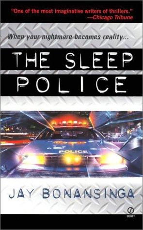 Sleep Police, JAY BONANSINGA