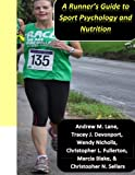 A runners guide to sport psychology and nutrition
