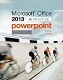 img - for Microsoft Office PowerPoint 2013 Complete: In Practice book / textbook / text book