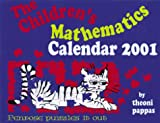 The Children's Mathematics 2001 Calendar (188455024X) by Pappas, Theoni