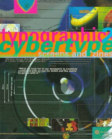 Typographics 2 Cybertype: Zines + Screens (Vol 2)