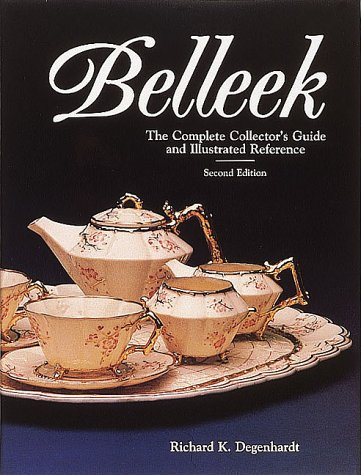 Belleek: The Complete Collector's Guide and Illustrated Reference PDF