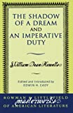 The Shadow of a Dream and An Imperative Duty (Masterworks of Literature)