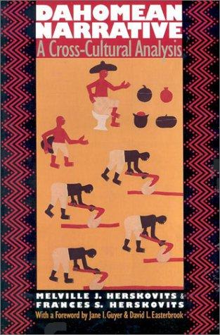 Dahomean Narrative: A Cross-Cultural Analysis