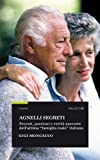 Agnelli segreti (I Saggi) (Italian Edition)