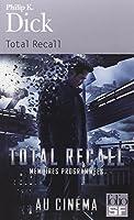 Total Recall et autres récits