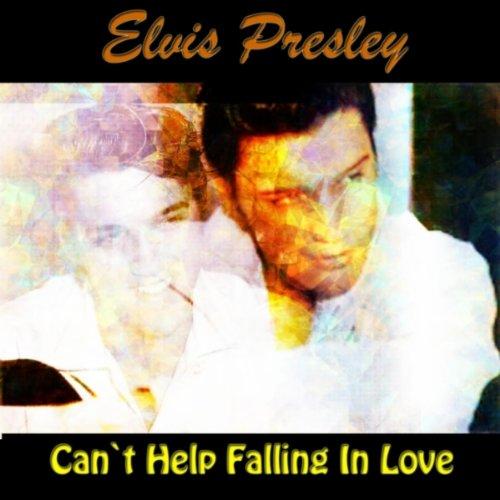 escuchar can t help falling in love: