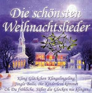 Die Schönsten Weihnachtslieder / Les plus belles mélodies d'avent
