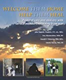 Welcome Them Home Help Them Heal