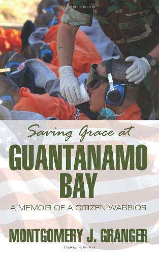 Sale alerts for Strategic Book Publishing Saving Grace at Guantanamo Bay: A Memoir of a Citizen Warrior - Covvet