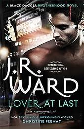 Lover at Last: Number 11 in series (Black Dagger Brotherhood)