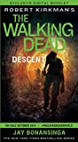 The Walking Dead: Descent--Exclusive Digital Booklet (The Walking Dead Series)