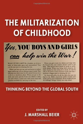 The Militarization of Childhood: Thinking Beyond the Global South