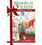 Crewel Yule (Needlecraft Mystery) (0425206351) by Ferris, Monica