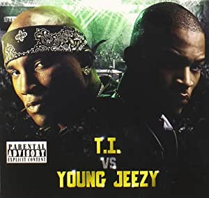 T.I. & Young Jeezy - T.I. Vs Young Jeezy - Amazon.com Music