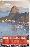 Rio de Janeiro (National Geographic Traveler)