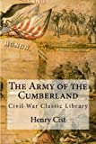 img - for The Army of the Cumberland: Civil War Classic Library by Henry Martyn Cist (2012-10-13) book / textbook / text book
