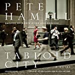 Tabloid City: A Novel | Pete Hamill