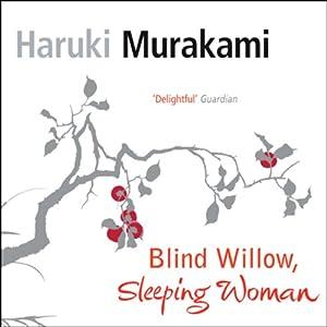 Blind Willow, Sleeping Woman Audiobook