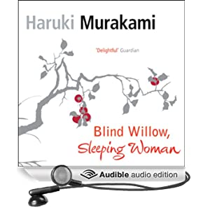 Blind Willow, Sleeping Woman: Volume 1