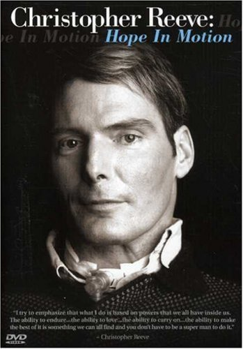 Christopher Reeve: Hope in Motion by HART SHARP VIDEO