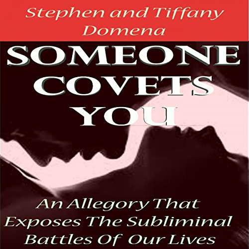 Someone Covets You: The Story of the Most Seductive Family That Has Targeted the Entire World PDF