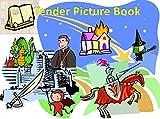 優しい絵本 - Tender Picture Book (English Edition)