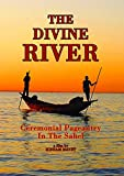 Divine River: Ceremonial Pageantry in the Sahel