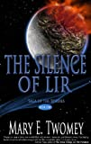 The Silence of Lir (Saga of the Spheres Book 1)