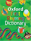 Oxford First Rhyming Dictionary (Dictionary)