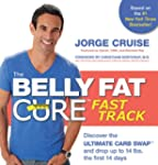 The Belly Fat Cure Fast Track: Discov...