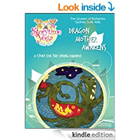Storytime Yoga� for Kids: Dragon Mother Awakens (A Storytime Yoga� for Kids Book)