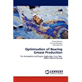Optimisation of Bearing Grease Production: For Automobile and Engine Application from Non-Edible Oilseed Karanja...