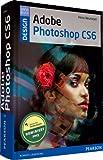 Adobe Photoshop CS6: Handbuch für Bildbearbeiter