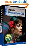 Adobe Photoshop CS6: Handbuch f�r Bil...