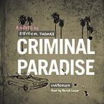 Criminal Paradise   Steven M. Thomas