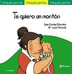 Te Quiero Un Mont�n (Castellano - A P...