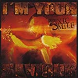 I'm Your Saviour by Toxic Smile (2011-05-04)