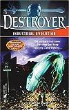 Industrial Evolution (Destroyer)
